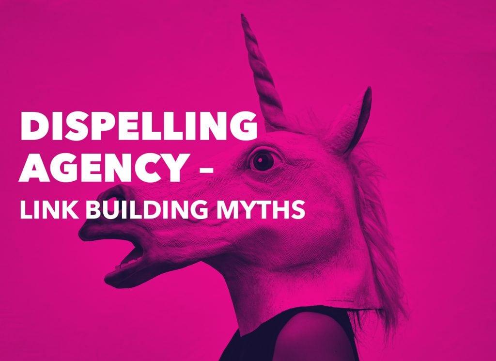 Dispelling Agency Link Building Myths | Inside Online